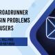 Common Roadrunner Email Login Problems