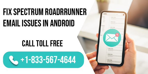 fix Spectrum Roadrunner Email Issues in Android